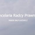 Radca prawny Marek Bazylkiewicz